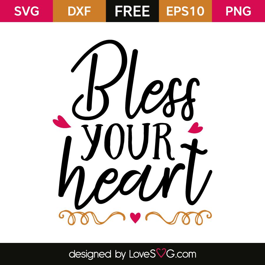Bless Your Heart Lovesvg Com