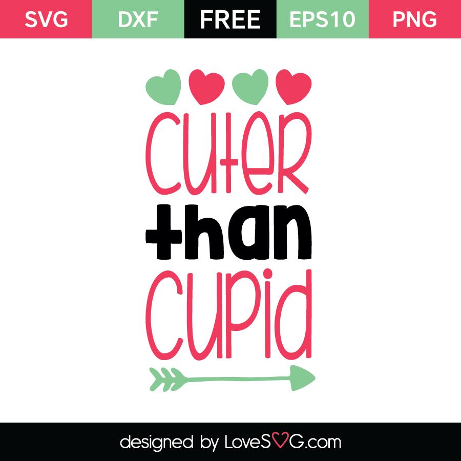 Cuter Than Cupid Lovesvg Com
