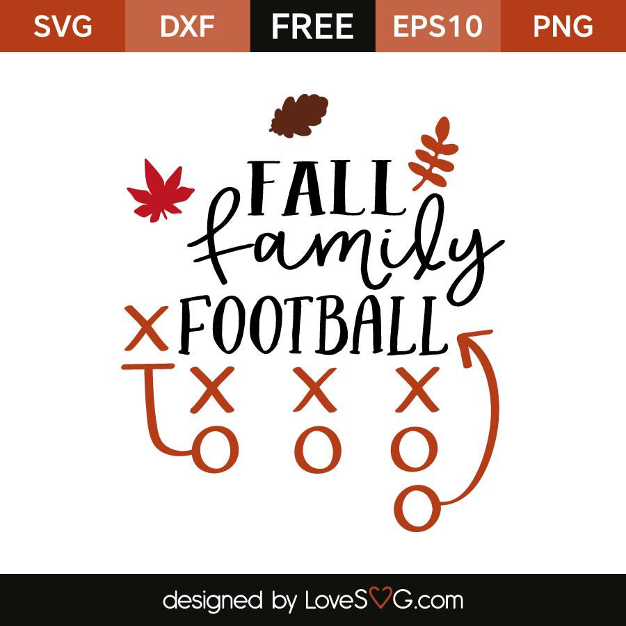 Fall Family Football Lovesvg Com
