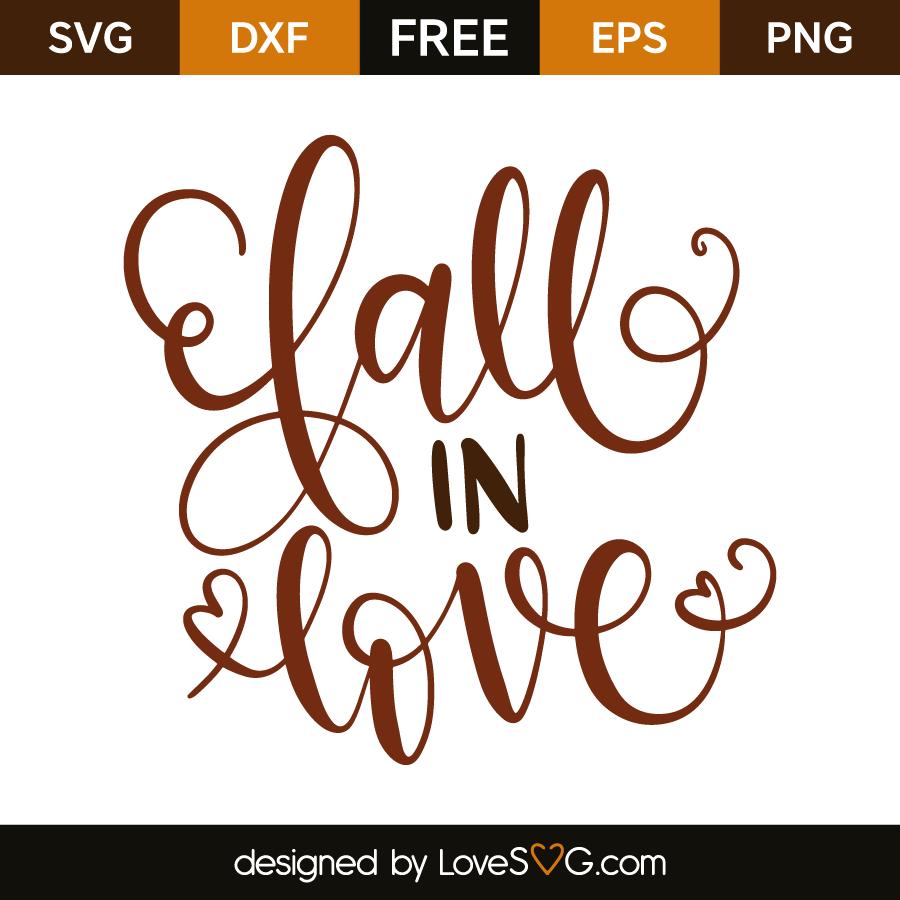 Fall In Love Lovesvg Com