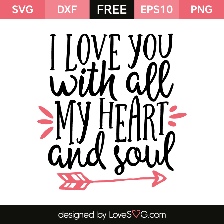 Get All I Want Is Your Love Svg Cutting File DXF