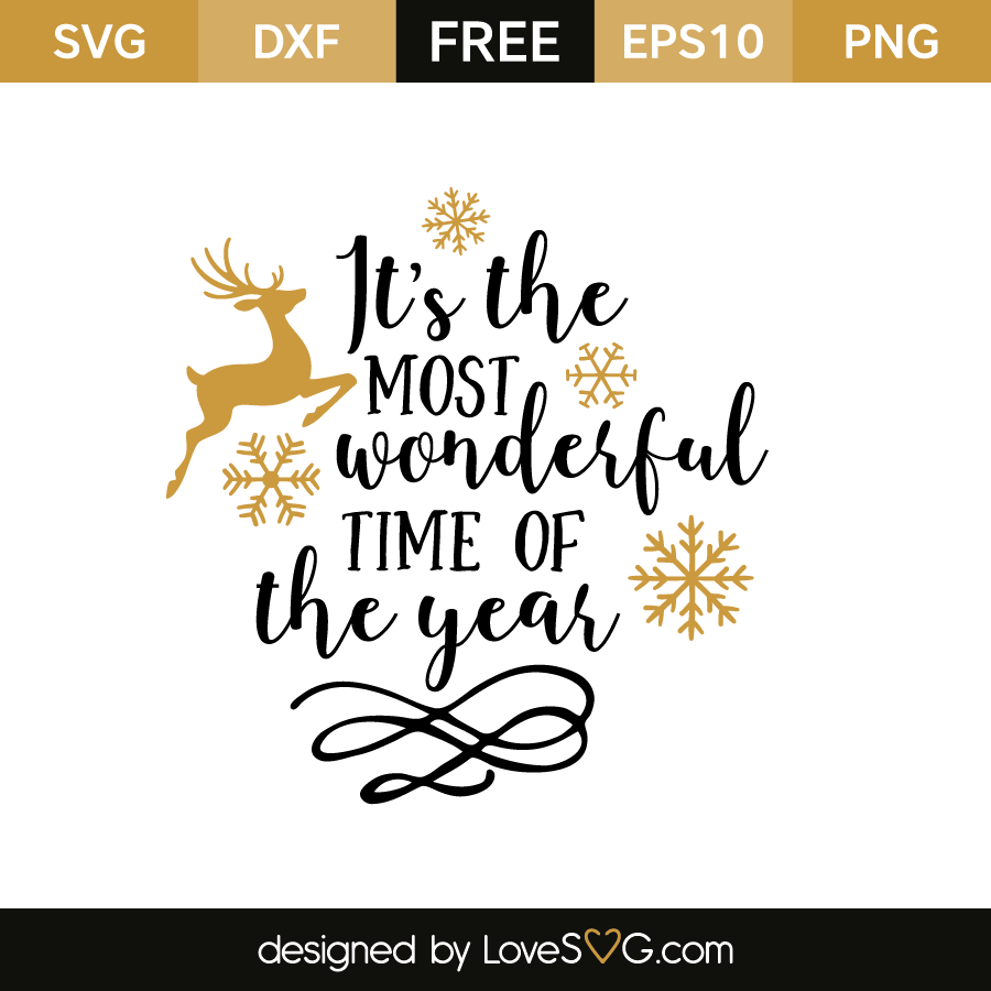It S The Most Wonderful Time Of The Year Lovesvg Com