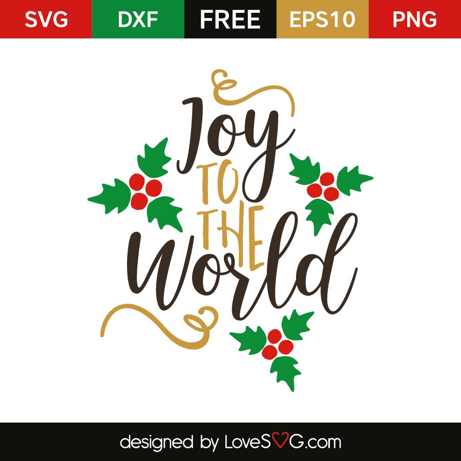 Joy To The World - Lovesvg.com