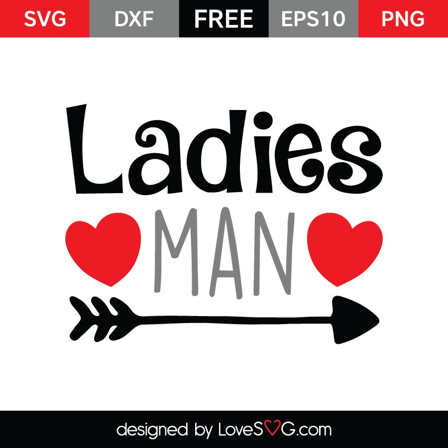 Ladies Man Lovesvg Com