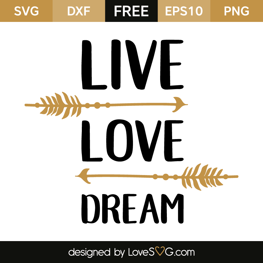 Live Love Dream Lovesvg Com