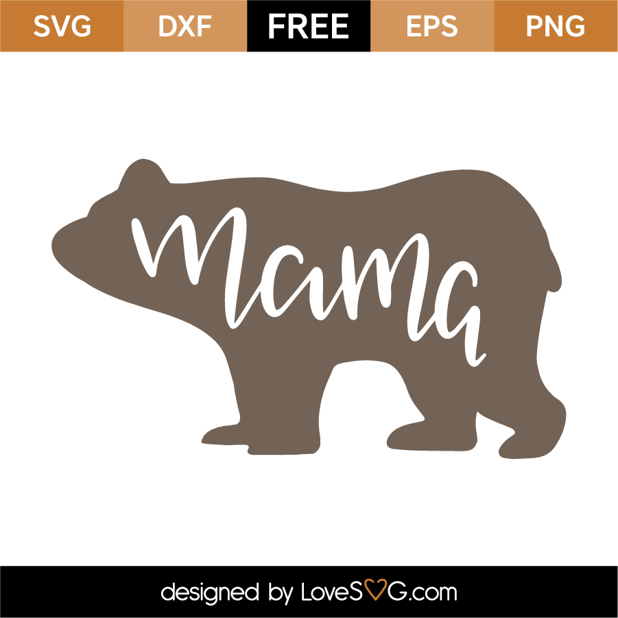 Cameo Cut Files for Cricut Pdf Silhouette Mom Life Svg Mama Bear SVG Mom Shirt Design Mom Svg Mama Bear Png Dxf Mama bear clipart