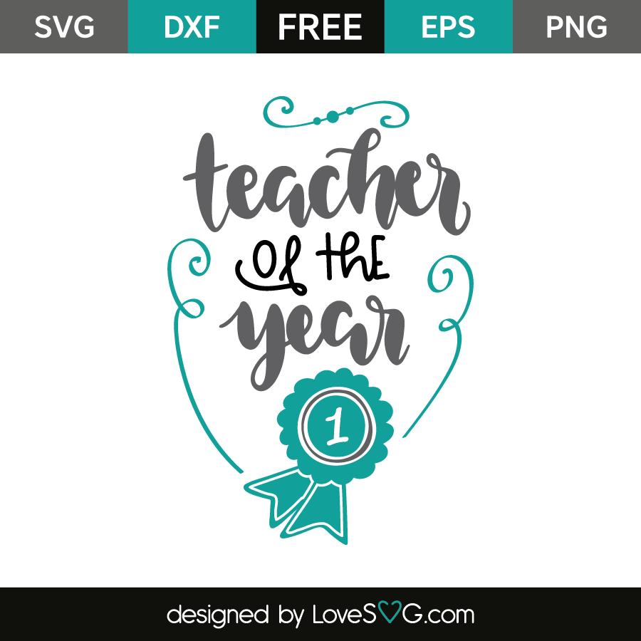 Teacher Of The Year Lovesvg Com