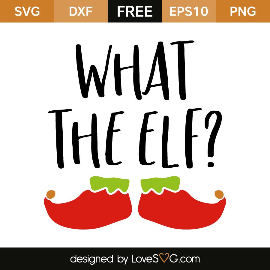 What The Elf Lovesvg Com