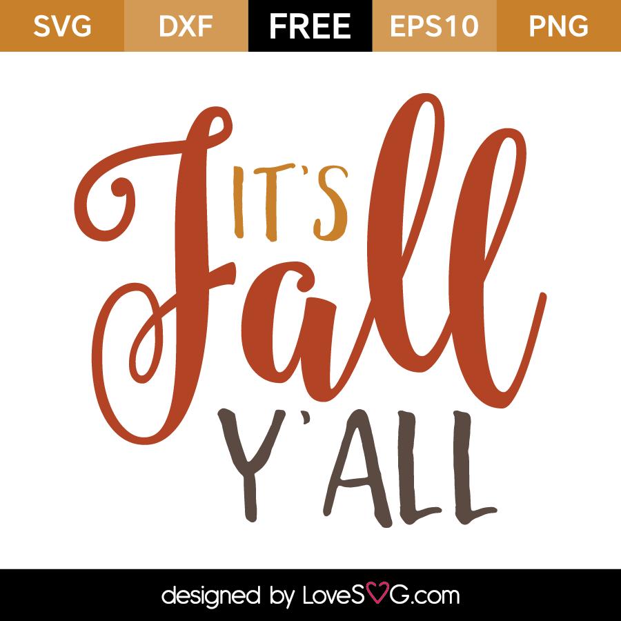 It S Fall Y All Lovesvg Com