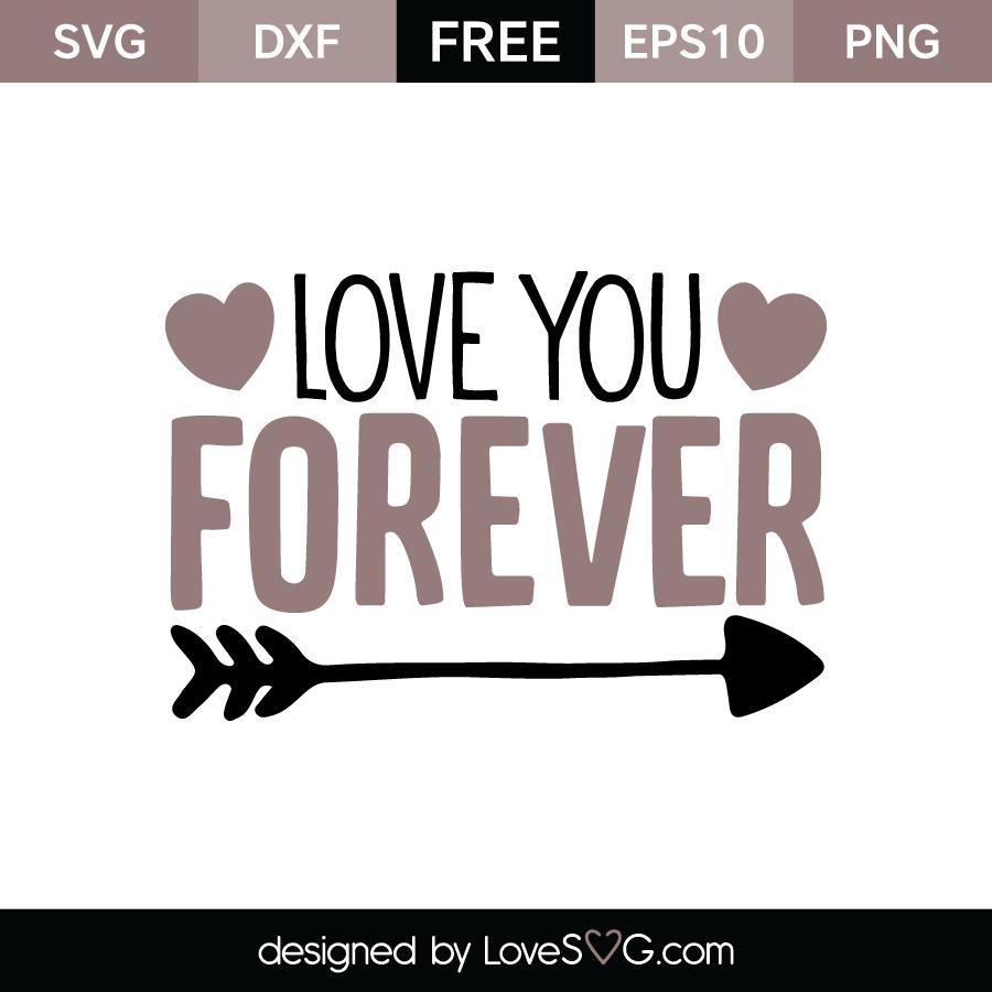 Love You Forever Lovesvg Com