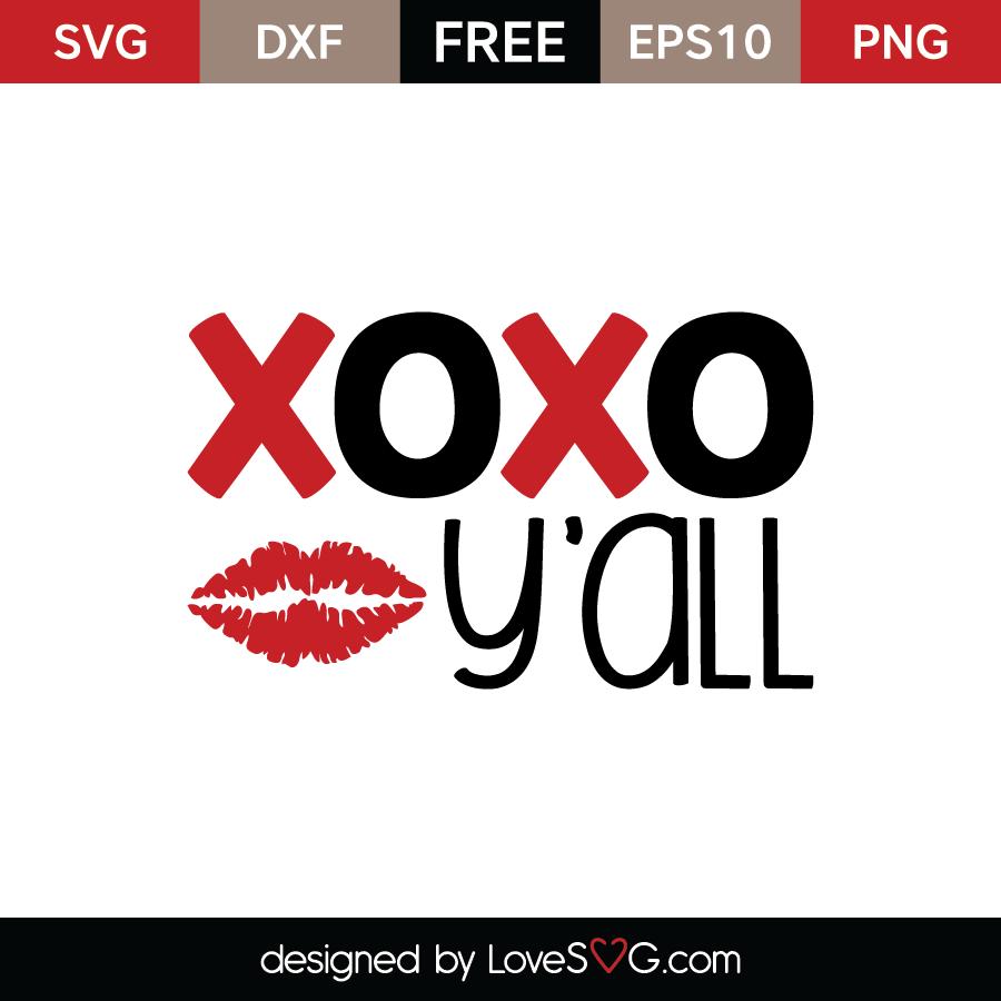 Xoxo Y All Lovesvg Com
