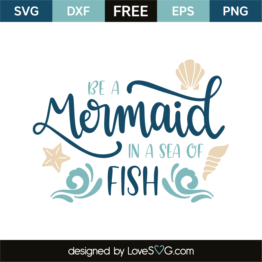 Download Be A Mermaid In A Sea Full Of Fish Svg File Mermaid Sayings Mermaid Quotes Svg For Cricut Instant Download Mermaid Shirt On Transfer N525 Clip Art Art Collectibles Darulmusthofanwra Sch Id