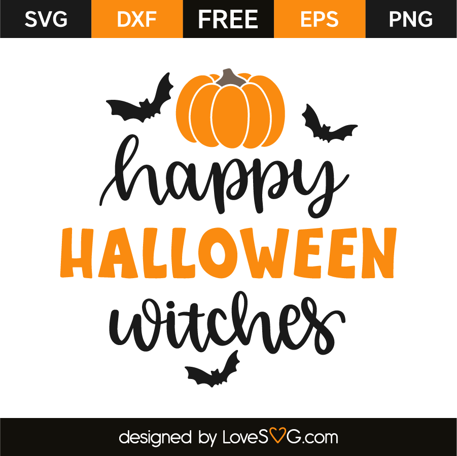 Happy Halloween Witches Lovesvg Com