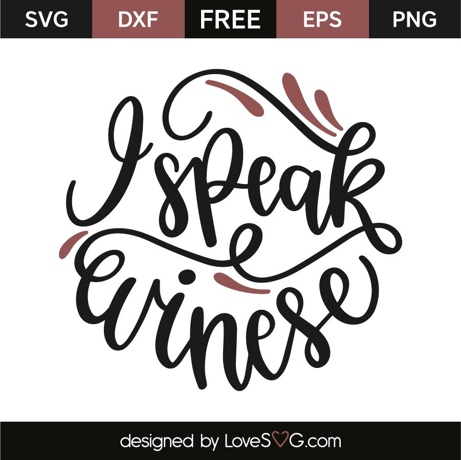 Download I Speak Winese - Lovesvg.com