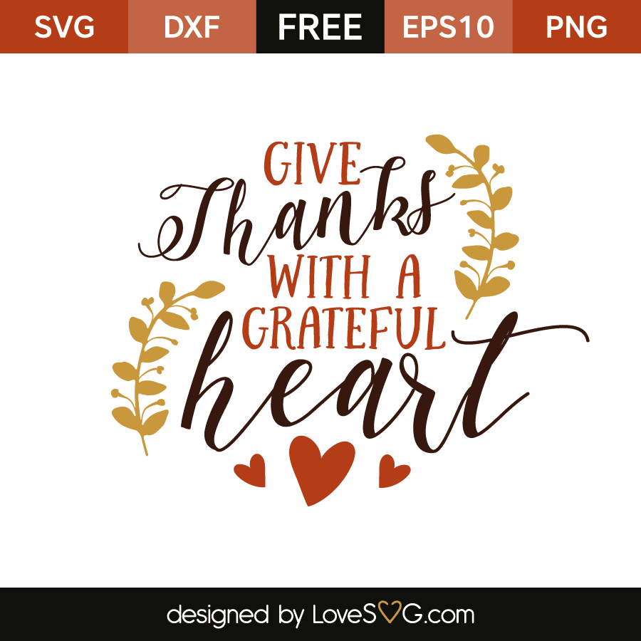 Fall DIGITAL Cutting File Always Give Thanks With A Grateful Heart png eps svg dxf