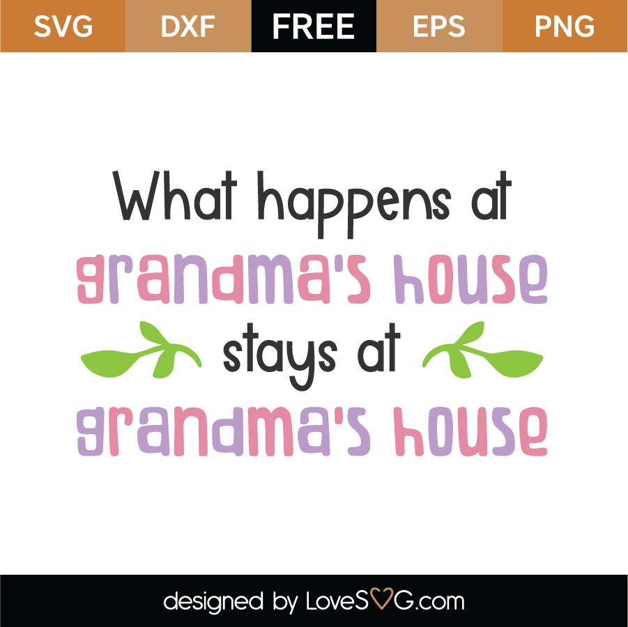 Free Grandma S House Svg Cut File Lovesvg Com