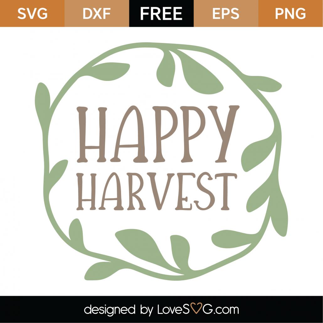 Free Happy Harvest Svg Cut File Lovesvg Com