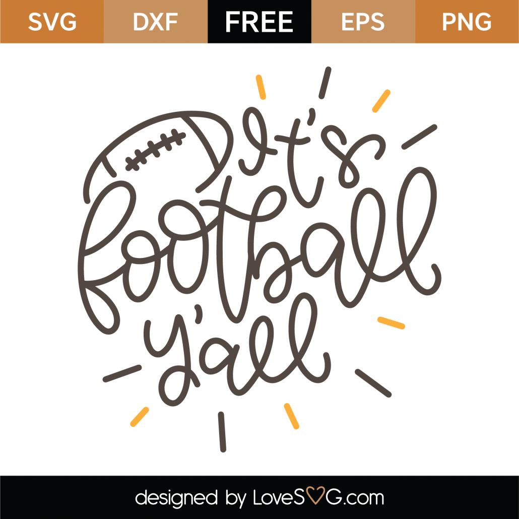 Free It S Football Y All Svg Cut File Lovesvg Com