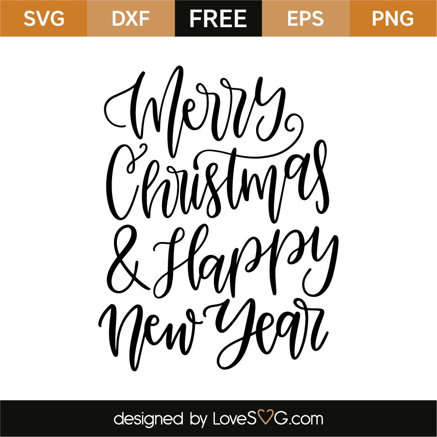 merry christmas and happy new year lovesvg com merry christmas and happy new year