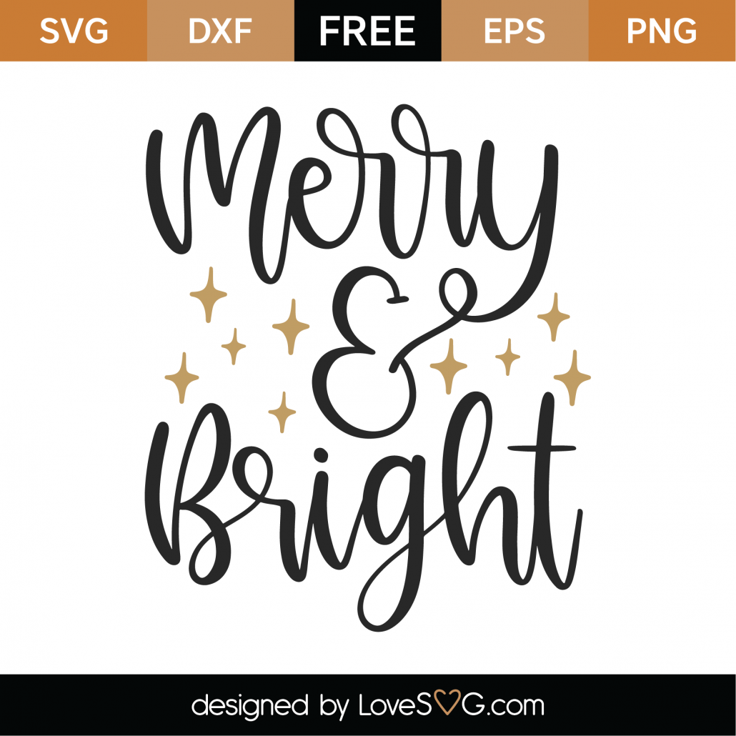 Free Merry And Bright Svg Cut File Lovesvg Com