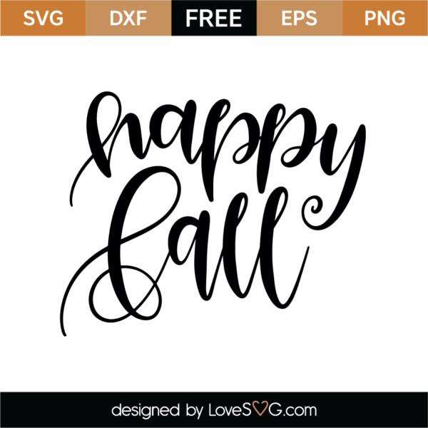 Free Happy Fall Svg Cut File Lovesvg Com