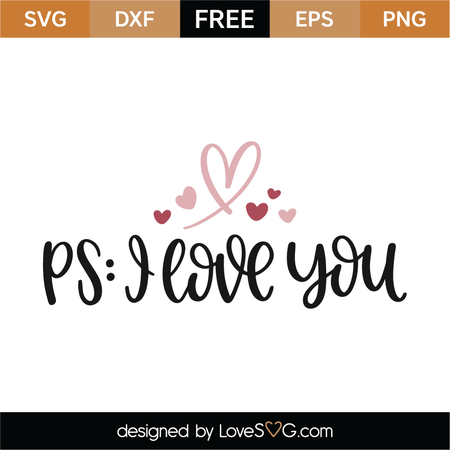 Download Free PS. I Love You SVG Cut File - Lovesvg.com