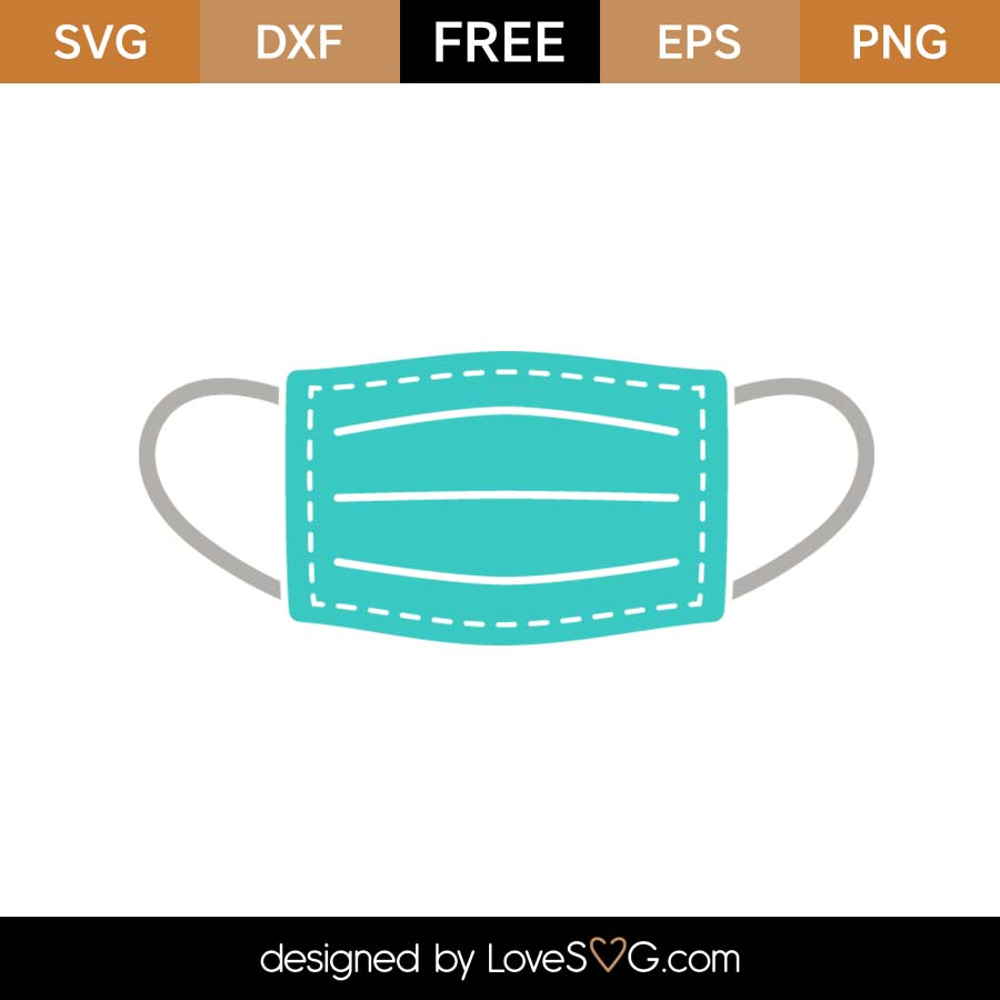 Free Surgical Mask Svg Cut File Lovesvg Com