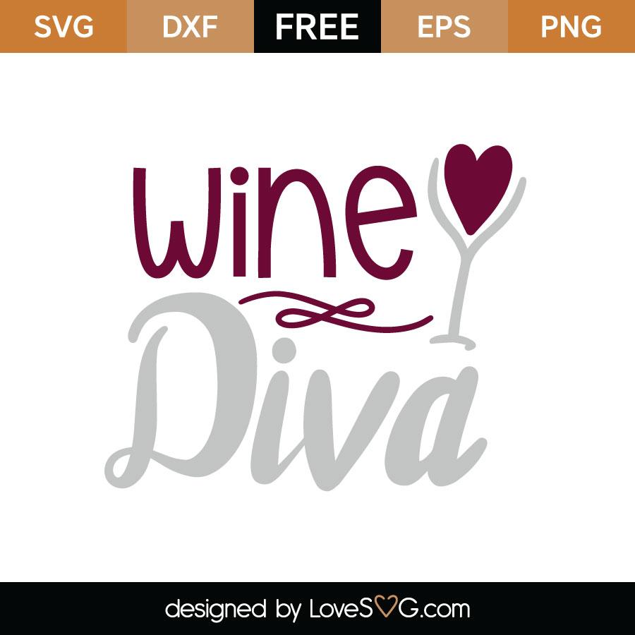 Wine Diva Cutting File Lovesvg Com
