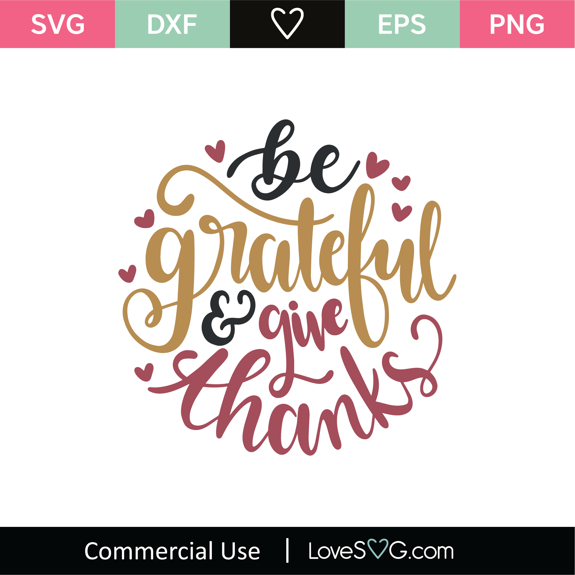 Be Grateful And Give Thanks Svg Cut File Lovesvg Com