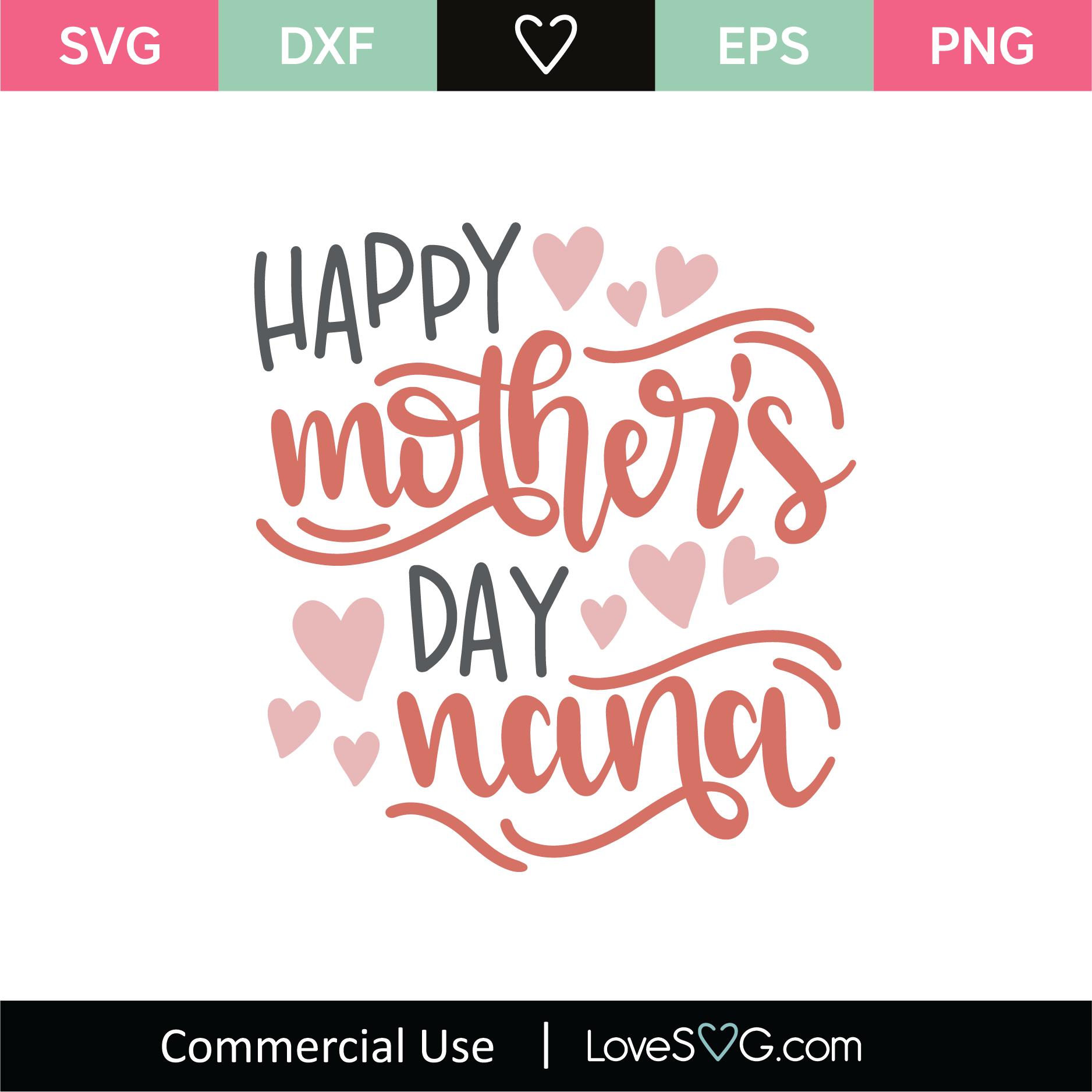 svg Silhouette Cut File Cricut Cut File dxf SVG File Cut Designs Quote png Best Nana Ever SVG Cut File Mother/'s Day SVG