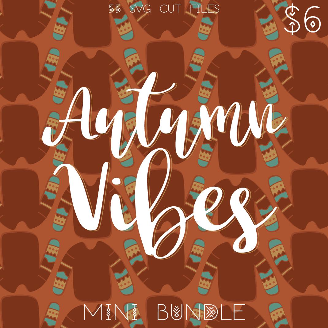 Autumn Vibes Bundle Lovesvg Com
