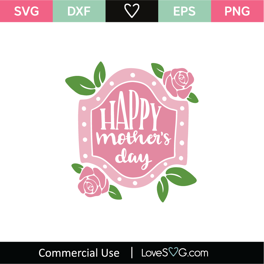 Free Mom svg bundle, mom svg, svg bundle, svg bundles, mother svg, mothers day svg bundle included are 6 svg, 6 dxf, and 6 eps files that are ready for your cutting machine. Happy Mothers Day Svg Cut File Lovesvg Com SVG, PNG, EPS, DXF File