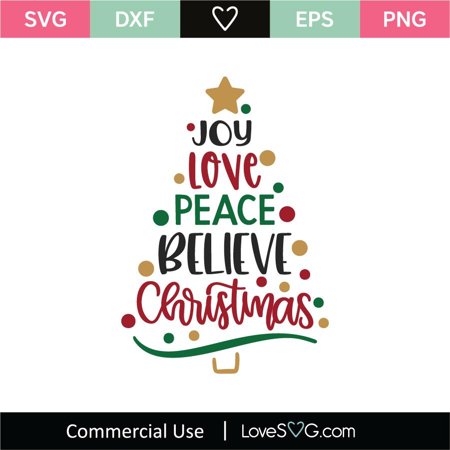 Joy Love Peace Believe Christmas Svg Cut File Lovesvg Com