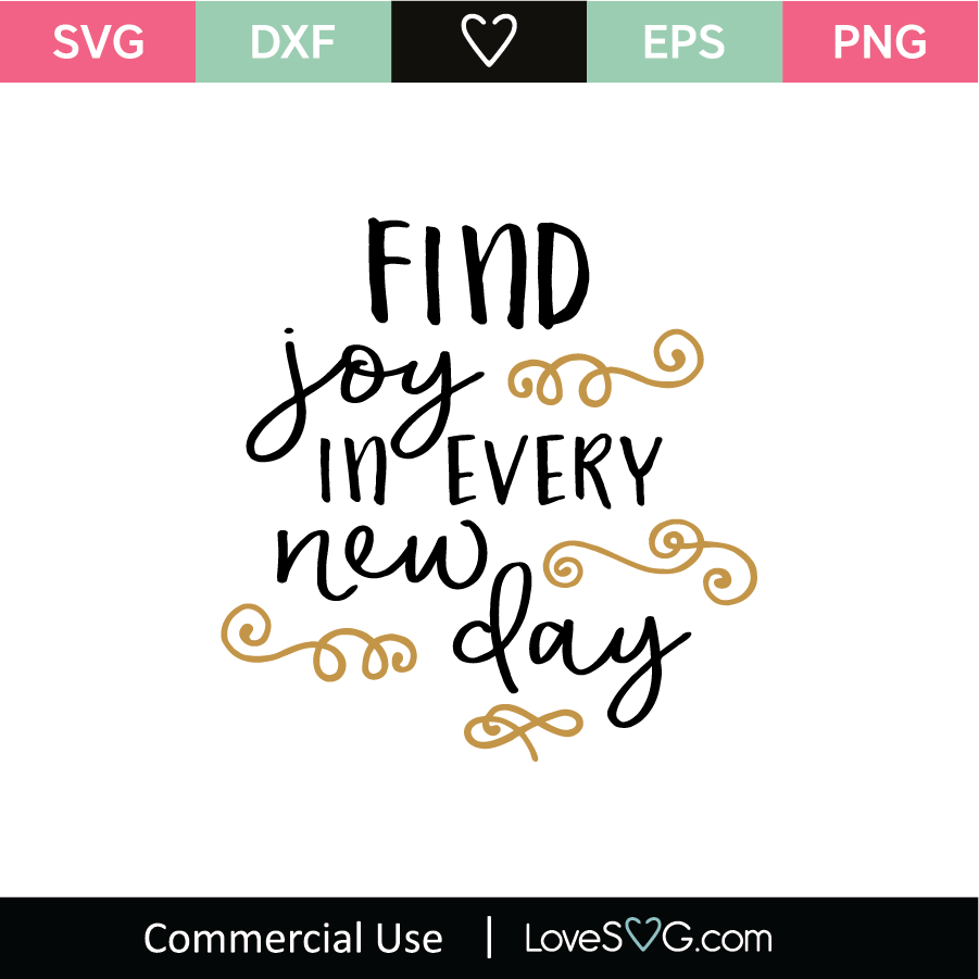 Download Find Joy In Every New Day SVG Cut File - Lovesvg.com