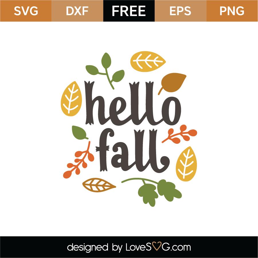 Hello Fall Svg Cut File Lovesvg Com