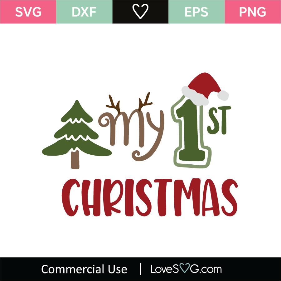 My 1st Christmas Svg Cut File Lovesvg Com