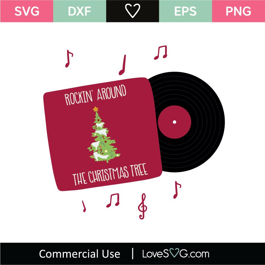 Rockin Around The Christmas Tree Svg Cut File Lovesvg Com